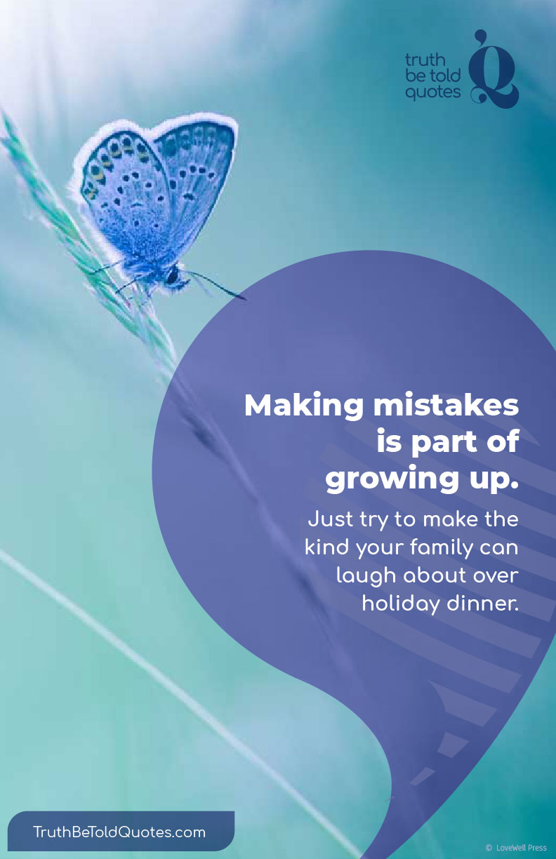 Quote on Making Mistakes for Teens | Truth Be Told Quotes