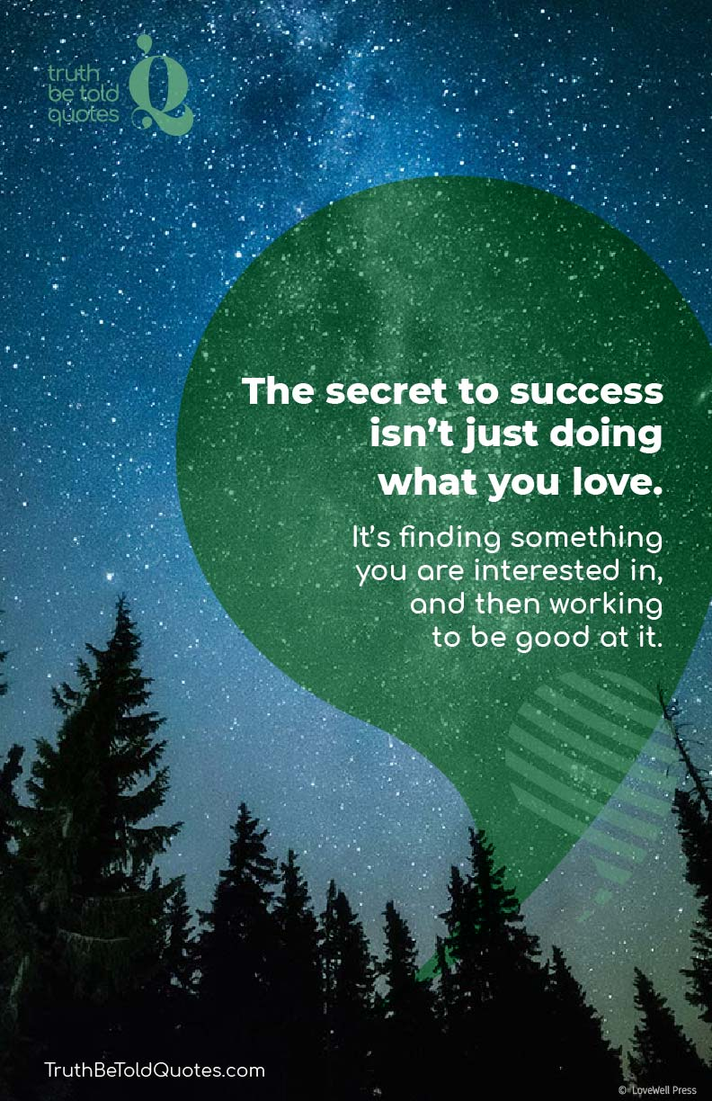 Quote on Secret to Success for Teens |Truth Be Told Quotes