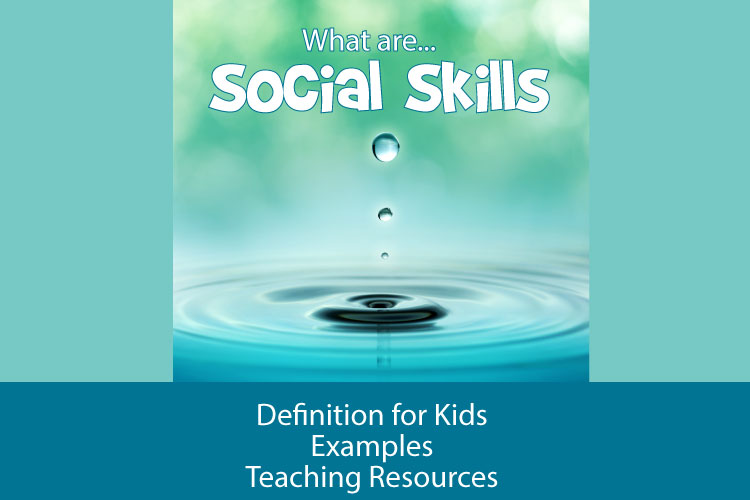 What are social skills definition for kids